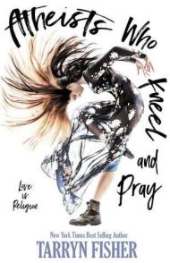 Atheists Who Kneel and Pray cover - (un)Conventional Bookviews