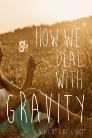 How We Deal With Gravity cover - (un)Conventional Bookviews - Weekend Wrap-up