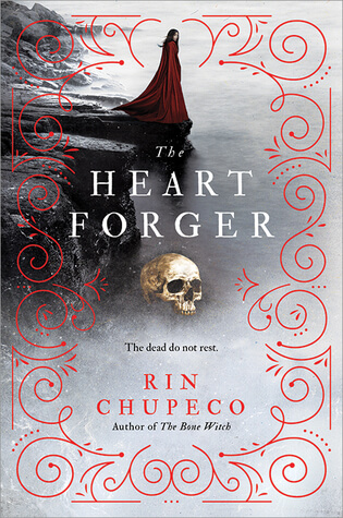 Review: The Heart Forger – Rin Chupeco