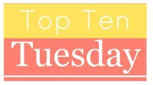 Top Ten Tuesday (un)Conventional Bookviews