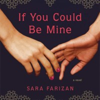 Review: If You Could be Mine – Sara Farizan