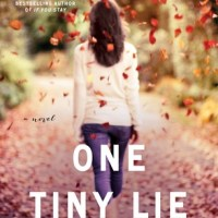 Review: One Tiny Lie (Ten Tiny Breaths #2) – K. A. Tucker