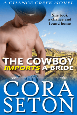 Review: The Cowboy Imports a Bride (The Cowboys of Chance Creek #3) – Cora Seton