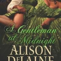 Review : A Gentleman 'til Midnight – Alison DeLaine
