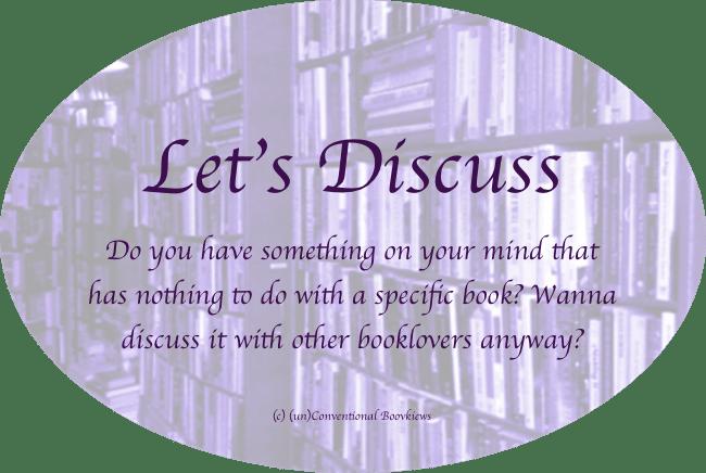 Let's Discuss - (un)Conventional Bookviews