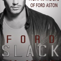 Review: SLACK A Day in the Life of Ford Aston – J.A. Huss
