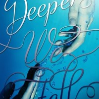 Review: Deeper We Fall (Fall and Rise #1) – Chelsea M. Cameron