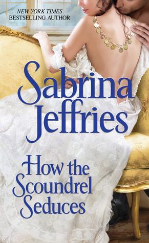 Review: How the Scoundrel Seduces – Sabrina Jeffries