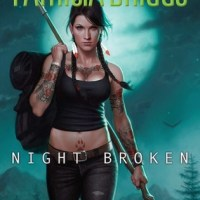 Review: Night Broken – Patricia Briggs