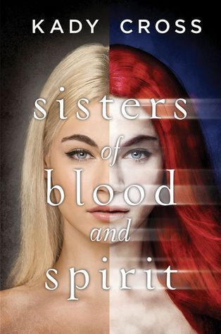 Review: Sisters of Blood and Spirit – Kady Cross