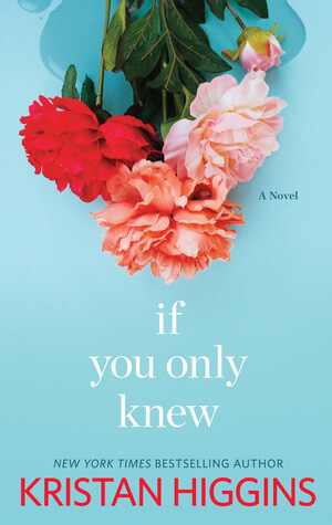 Review: If You Only Knew – Kristan Higgins