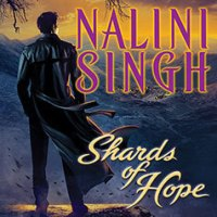 Audio Review: Shards of Hope – Nalini Singh