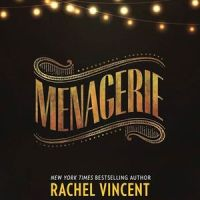 Review: Menagerie – Rachel Vincent