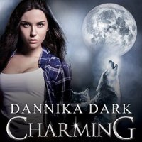 Audio Review: Charming – Dannika Dark