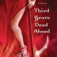 Review: Third Grave Dead Ahead – Darynda Jones