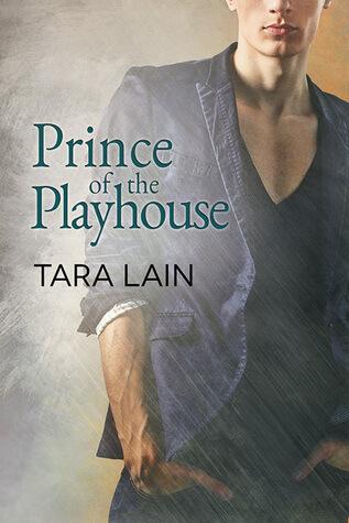Blogtour Review: Prince of the Playhouse – Tara Lain