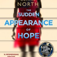 Review: The Sudden Appearance of Hope – Claire North