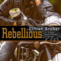 Review: Rebellious – Gillian Archer