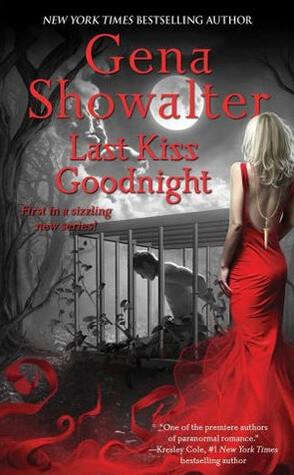 Review: Last Kiss Goodnight – Gena Showalter