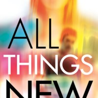 Review: All Things New – Lauren Miller
