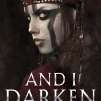 Review: And I Darken – Kiersten White