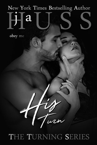 Review: His Turn – J. A. Huss