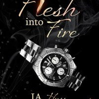 Review: Flesh Into Fire – J.A. Huss and Johnathan McClain