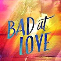 Review: Bad At Love – Karina Halle