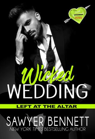 Review : Wicked Wedding – Sawyer Bennett