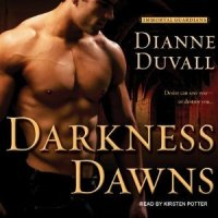 Audio Review ~ Darkness Dawns ~ Dianne Duvall