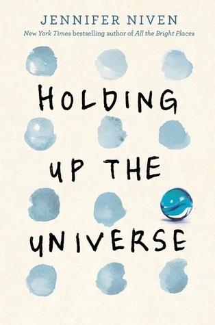 Berk Reviews ~ Holding Up the Universe ~ Jennifer Niven