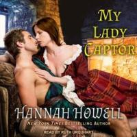 Audio Review ~ My Lady Captor ~ Hannah Howell