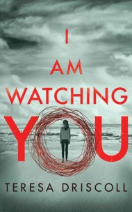 I Am Watching You cover - (un)Conventional Bookworms - Weekend Wrap-up