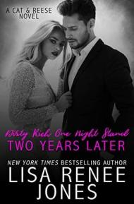 Dirty Rich One Night Stand Two Years Later cover - (un)Conventional Bookworms - Weekend Wrap-up