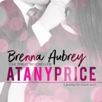 Review ~ At Any Price ~ Brenna Aubrey #RAREParis