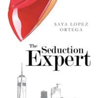 ARC Review: The Seduction Expert – Saya Lopez Ortega