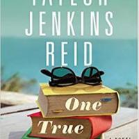 #OctobeRec Fest Review #5 ~ One True Loves ~ Taylor Jenkins Reid