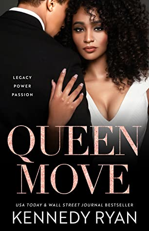 Review : Queen Move – Kennedy Ryan