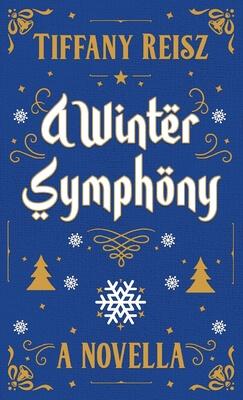 Review: A Winter Symphony – Tiffany Reisz