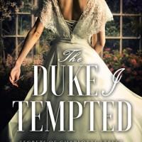 Review ~ The Duke I Tempted ~ Scarlett Peckham