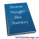 Some Rough Sex Statistics