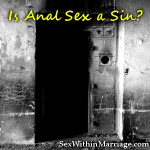Is anal sex a sin