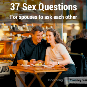 37-sex-questions-for-spouses-to-ask-each-other