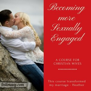 Becoming more sexually engaged - a Course for Christian Wives