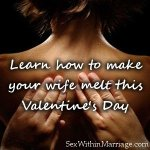 Learn how to make your wife melt this Valentine's Day