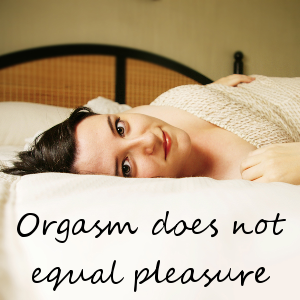 orgasm-does-not-equal-pleasure-square
