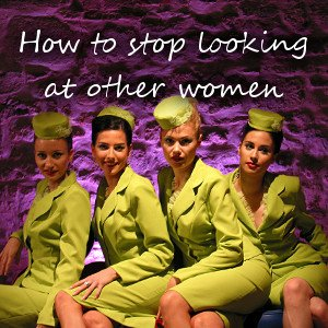 How to stop looking at women