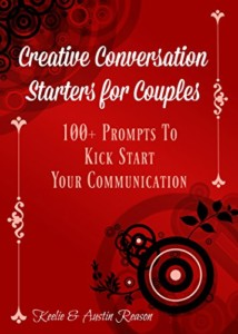 Creative Conversation Starters for Couples: 100+ prompts to kick start your communication