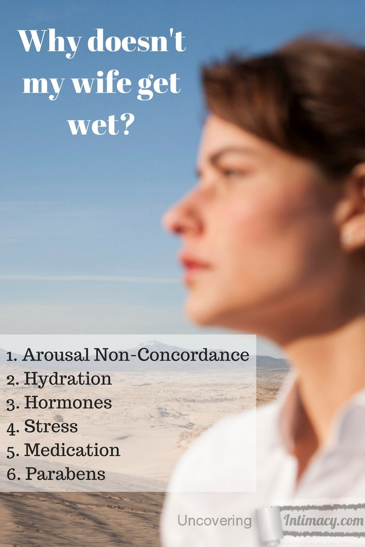 Why doesn't my wife get wet?