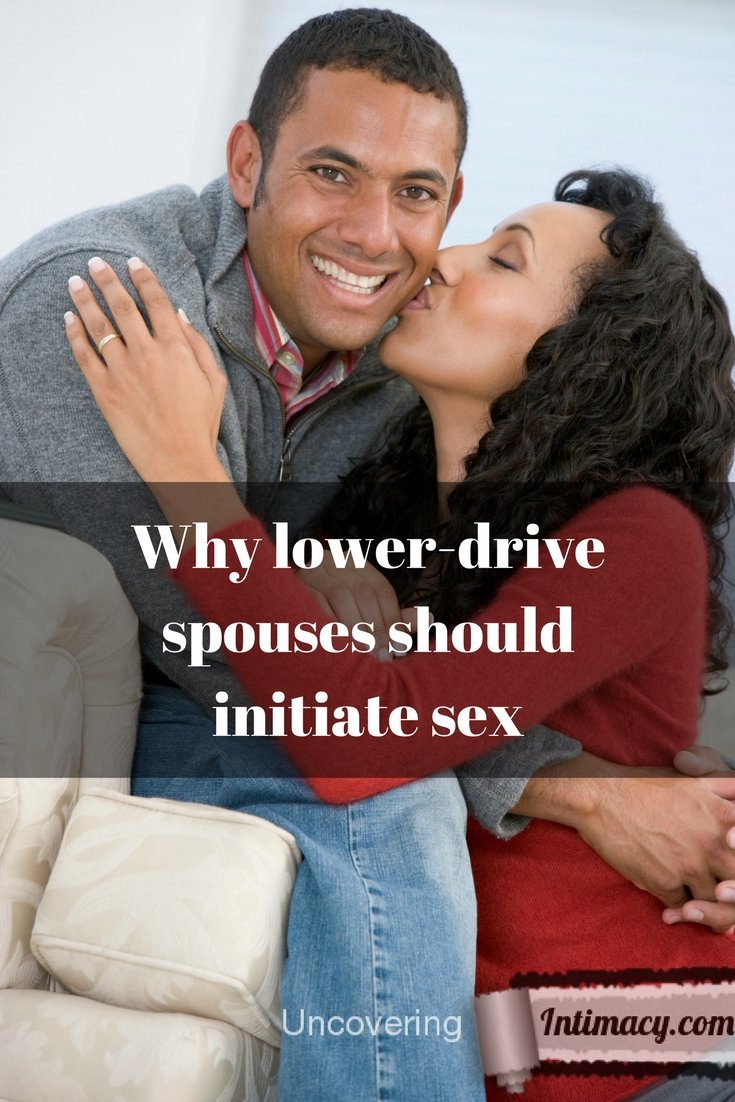 Why lower-drive spouses should initiate sex